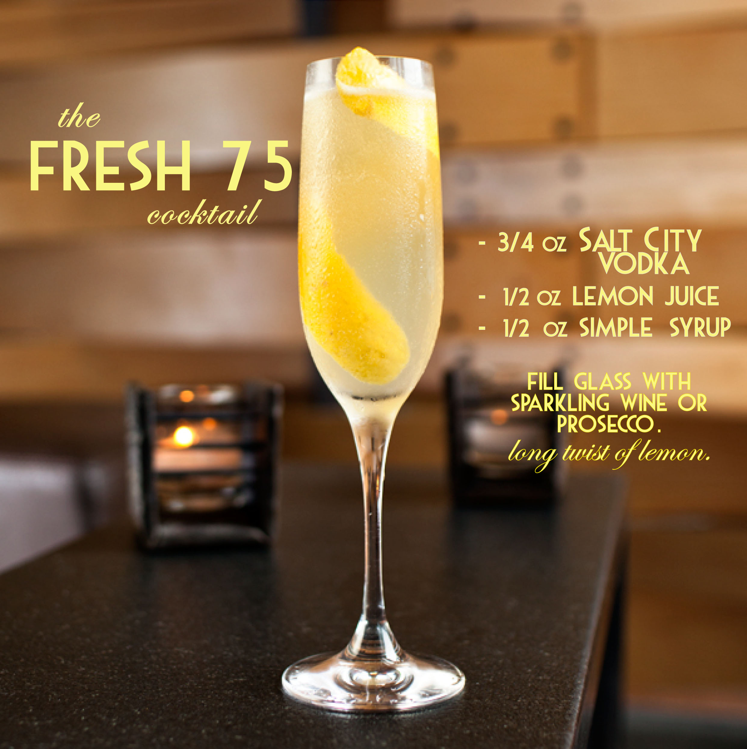 Fresh 75 cocktail